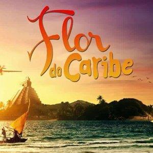 Músicas da Trilha Sonora da novela Flor do Caribe
