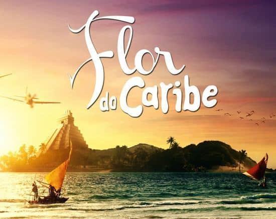 resumo-da-novela-flor-do-caribe