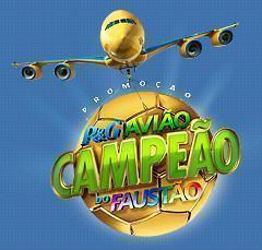 Promoção Avião Campeão do Faustão