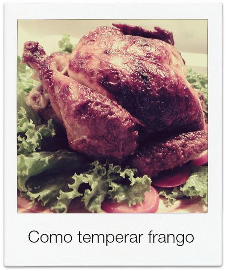 Como temperar o frango
