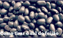 Como tirar o excesso de sal do feijão
