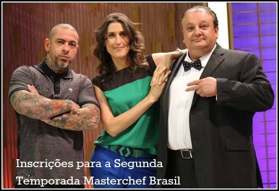 Como fazer a inscrição para a segunda temporada de Masterchef Brasil