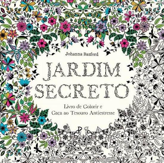 flores jardim secreto:Jardim Secreto é o livro de colorir para adultos mais vendido no